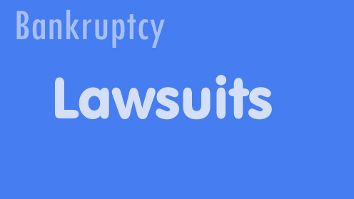 Lawsuits in Bankruptcy